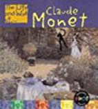 Life and Work of Oscar-Claude Monet Hb (The…