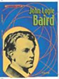 Reid, Struan: John Logie Baird