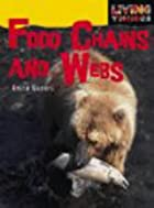 Food Chains and Webs (Living Things) by…