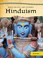 Hinduism (World Beliefs & Cultures) by Sue…