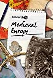 Ross, Stewart: Medieval Europe (Research it)