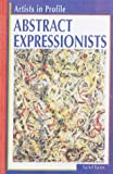 Barnes, Rachel: Abstract Expressionists