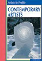 Contemporary Artists (Artists in Profile) by…