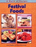 Jenny Vaughan: Festival Foods (A World of Recipes) (A World of Recipes)