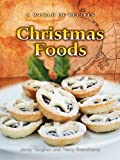 Vaughan, Jenny: Christmas Foods (World of Recipes)