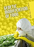 Morgan, Sally: Genetic Modification of Food (Science at the Edge)