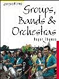 Thomas, Roger: Groups, Bands and Orchestras (Soundbites)