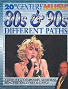 80S and 90s Different Paths (20th Century…