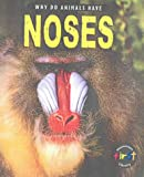 Miles, Elizabeth: Why Do Animals Have Noses?