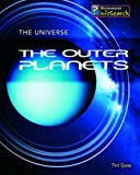 Prinja, Raman: The Outer Planets (Universe)