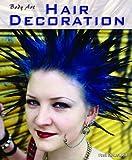 Dowswell, Paul: Hair Decorations (Body Art)