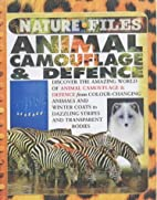 Animal Camouflage & Defence (Nature Files)…
