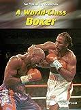 Mason, Paul: World -class Boxer (Making of a Champion)