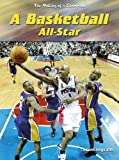 Ingram, Scott: A Basketball All-Star (The Making of a Champion)