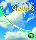 Miles, Elizabeth: Clouds (Young Explorer: Watching the Weather)