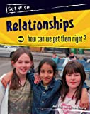 Heinemann: Relationships: How Can We Get Them Right?