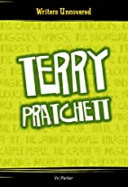 Terry Pratchett (Writers Uncovered) by Vicky…