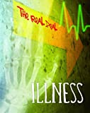 Mattern, Joanne: Illness (The Real Deal)
