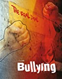 Mattern, Joanne: Bullying (The Real Deal)
