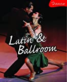 Bingham, Jane: Latin and Ballroom (Dance)