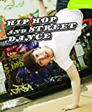 Bingham, Jane: Hip Hop and Street Dance