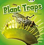 Cartwright, Pauline: Plant Traps Blue 2 (Bug Club)