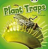 Cartwright, Pauline: Plant Traps Blue 2 (Bug Club)