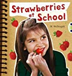 Strawberries at School Orange 1 (Bug Club)…