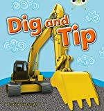 Pauline Cartwright: Dig and Tip (Pink A) NF 6-pack (Bug Club)