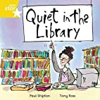 Quiet in the Library by Paul Shipton