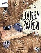 Hairem Scarem: White Level, Book 8 (with…