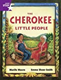 Moore, Marijo: Rigby Star Guided Year 2/P3 Purple Level: The Cherokee Little People (6 Pack) Framework Edition