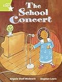 Medearis, Angela Shelf: Rigby Star Guided Lime Level: The School Concert (6 Pack) Framework Edition