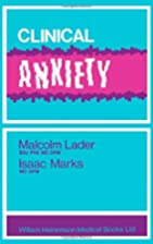Clinical anxiety by Malcolm Harold Lader