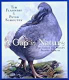 Flannery, Tim: A Gap in Nature: Discovering the World's Extinct Animals