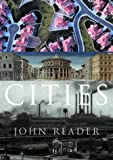 Reader, John: Cities