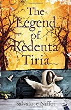 The Legend of Redenta Tiria by Salvatore…