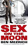 Mezrich, Ben: Sex on the Moon
