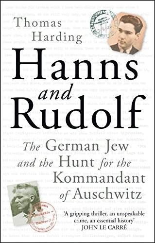 hanns-and-rudolf-the-german-jew-and-the-hunt-for-the-kommandant-of-auschwitz