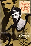 Burgess, Anthony: Flame into Being: The Life and Work of D.H. Lawrence