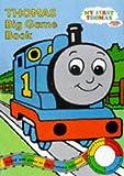 W Awdry: Thomas Big Game Book (Thomas the Tank Engine)