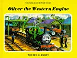 Awdry, W.: Oliver the Western Engine