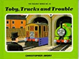 Christopher Awdry: Toby, Trucks and Trouble (Railway series)