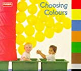 Amos, Janine: Choosing Colours (Playskool Toddler Tab Index Books)
