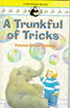 A Trunkful of Tricks (Banana Books) by…