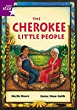 Moore, MariJo: The Cherokee Little People (International Rigby Star: Audio Big Books)