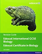 Edexcel IGCSE biology. Revision guide by Ann…