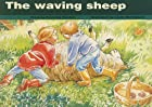 The Waving Sheep by Beverley Randell