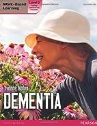 Dementia. Level 2 (Level 2 Work Based…