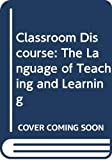 Courtney Cazden: Classroom Discourse, 1st Ed.
